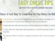 My new Easy Chess Tips blog.